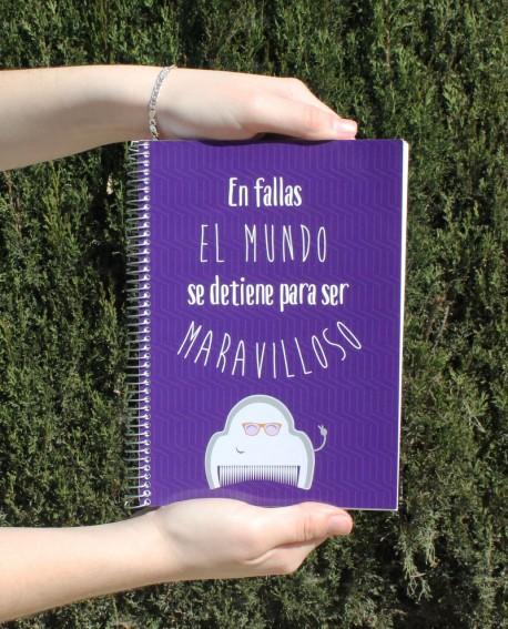 """Libreta """"En fallas el mundo se detiene para ser maravilloso""""."""